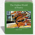 The Hidden World of Poetry by Adam Wyeth