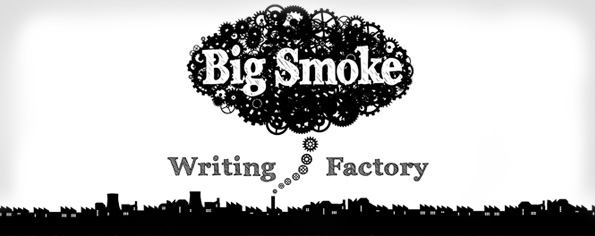 Creative Writing Courses at The Big Smoke Writing Factory